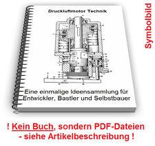 Druckluftmotor Druckluft Motor Geräte selbst bauen - Technik Patente