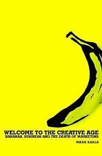 Welcome to the Creative Age: Bananas, Business and the Death of Market-ExLibrary