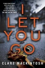NEW - I Let You Go by Mackintosh, Clare