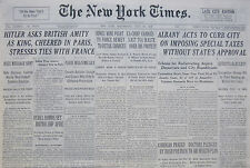 7-1938 July 20 HITLER ASKS BRITISH AMITY AS KING CHEERED IN PARIS STRESSES TIES