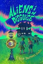 Aliens in Disguise (The Intergalactic Bed and Breakfast), Smith, Clete Barrett,