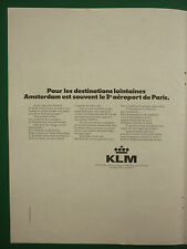 12/1972 PUB KLM DUTCH AIRLINE HOLLAND AMSTERDAM AIRPORT ORIGINAL FRENCH AD