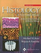 Histology : A Text and Atlas with Correlated Cell and Molecular Biology by...