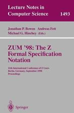 Lecture Notes in Computer Science: ZUM '98 - The Z Formal Specification...