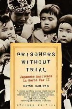 Hill and Wang Critical Issues: Prisoners Without Trial : Japanese Americans...