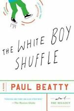 The White Boy Shuffle: A Novel Books