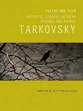 Arsenii Tarkovsky: Poems: The Artistic Kinship Between Arsenii and Andrei...