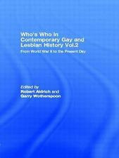 Who's Who in Contemporary Gay and Lesbian History Vol.2: From World War II to th