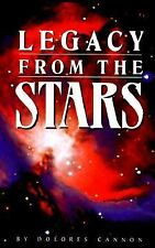 Legacy from the Stars, Dolores Cannon, Good Book