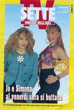 """COVER/COPERTINA :  TV SETTE 23/ 1993 VBD """" JO SQUILLO e SIMONA TAGLI """""""