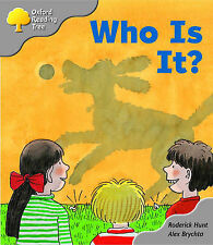 Oxford Reading Tree: Stage 1: First Words Storybooks: Who Is It?, Rod Hunt