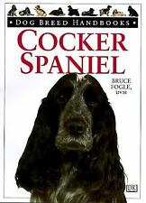 Dog Breed Handbooks Ser.: Cocker Spaniel : American and English by Bruce...