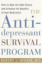 The Antidepressant Survival Program : How to Beat the Side Effects and...