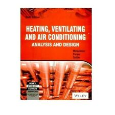 Heating, Ventilating, and Air Conditioning : Analysis and Design by Jeffrey D...