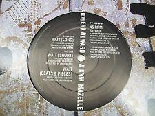"""Robert Howard-Kym Mazelle-Wait-12"""" Single-45 RPM-Vinyl Record-VG+"""