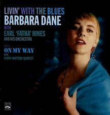 """Livin' with the Blues"". Barbara Dane with Earl Fatha Hines and His Orch"