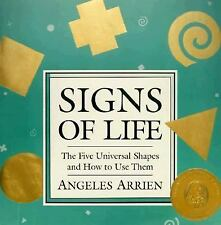 NEW-SIGNS OF LIFE by Angeles Arrien -shapes & how to use them!!