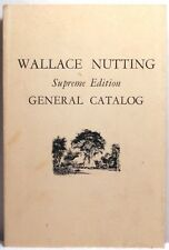 1984 WALLACE NUTTING GENERAL CATALOG Supreme Edition Antique Furniture History