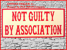 "Original 81 Sticker/Aufkleber ""NOT GUILTY BY ASSOCIATION"" Support Hells Angels"