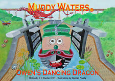 Muddy Waters Owen's Dancing Dragon by D. H. Clacher (Paperback, 2011)