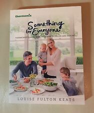 Thermomix cookbook - Something for Everyone