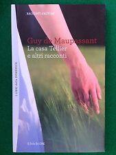 Guy de MAUPASSANT - LA CASA TELLIER - Racconti d'Autore 23 - il Sole 24 ore
