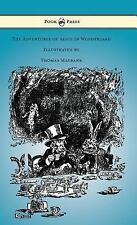 The Adventures of Alice in Wonderland - Illustrated by Thomas Maybank by...