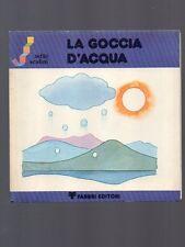LA GOCCIA D'ACQUA - sette scalini