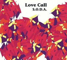 S.O.D.A. - LOVE CALL  CD NEU