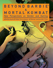 Beyond Barbie to Mortal Kombat – New Perspectives on Gender and Gaming,  K
