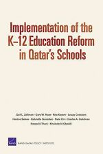 Implementation of the K-12 Education Reform in Qatar's Schools