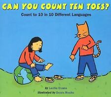 Can You Count Ten Toes?: Count to 10 in 10 Different Languages, Evans, Lezlie, G