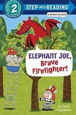 Step into Reading: Elephant Joe, Brave Firefighter! (2015, Hardcover)