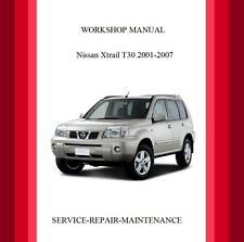 2001-2007 Nissan X-TRAIL T30 Workshop Service Repair Manual