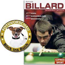 Billard verständlich gemacht! Regeln, Grundtechniken... Pool Karambolage Snooker