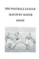 The Football League Match By Match 1954/55 Season Complete Statistics book