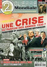 2E GUERRE MONDIALE N° 50 1933-2013 UNE CRISE AU PARFUM DES ANNEES 1930 ?