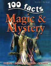 Carey Scott 100 Facts on Magic and Mystery Very Good Book