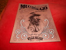 IL MUCCHIO SELVAGGIO N.7  1978  WILLIE  NELSON TED NUGENT JOE ELY BOOM BOOM BAND