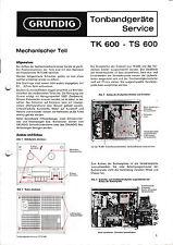 Service Manual-Anleitung für Grundig TK 600, TS 600