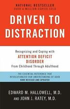 Driven to Distraction : Recognizing and Coping with Attention Deficit Disorder b