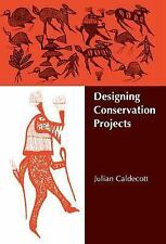Designing Conservation Projects-ExLibrary