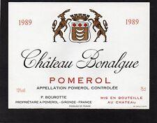 POMEROL ETIQUETTE CHATEAU BONALGUE 1989 75 CL RARE   §10/09§