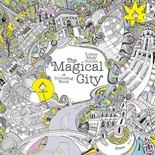 The Magical City Adult Colouring Book Calm Relaxing Art Therapy Patterns Zen