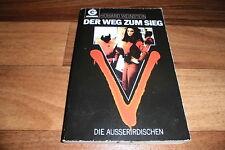 V -- die AUSSERIRDISCHEN BESUCHER KOMMEN # 4 // der WEG zum SIEG / 1. Aufl. 1988