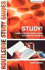 Study!: A Guide to Effective Learning, Revision and Examination Techniques by...