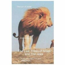 The Lost Tribes Tribes of Israel and the Jews by Cobus Van Der Merwe (2013,...