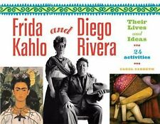 Frida Kahlo and Diego Rivera: Their Lives and Ideas, 24 Activities (For Kids ser