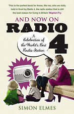 AND NOW ON RADIO 4 BOOK NEW RRP £8.99 A CELEBRATION OF THE WORLD'S BEST RADIO