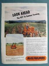 Large Orig 1946 Allis- Chalmers Tractor Ad Look Ahead the Key ot Contour Farming